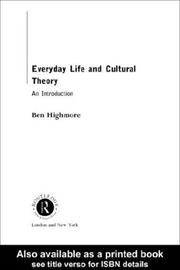 Cover of: Everyday Life and Cultural Theory
