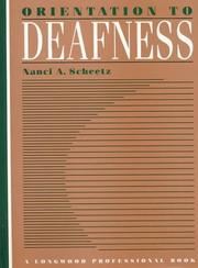 Cover of: Orientation to deafness | Nanci A. Scheetz
