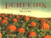 Cover of: Pumpkins | Mary Lyn Ray