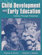 Cover of: Child development and early education | Pauline H. Turner