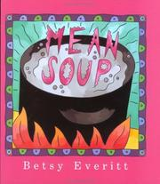 Mean Soup by Betsy Everitt