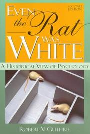 Cover of: Even the Rat Was White | Robert V. Guthrie