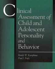 Clinical assessment of child and adolescent personality and behavior by Randy W. Kamphaus