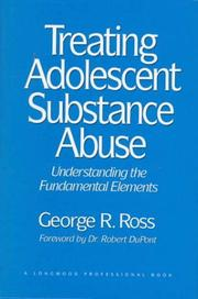 Cover of: Treating Adolescent Substance Abuse