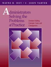 Cover of: Administrators Solving The Problems of Practice | Wayne K. Hoy