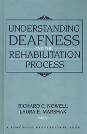 Cover of: Understanding deafness and the rehabilitation process |