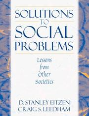 Cover of: Solutions to social problems | D. Stanley Eitzen, Craig S. Leedham
