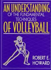 Cover of: An understanding of the fundamental techniques of volleyball