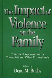 Cover of: Impact of Violence on the Family, The