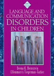 Language and communication disorders in children by Deena K. Bernstein