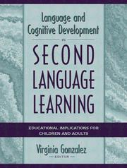 Cover of: Language and Cognitive Development in Second Language Learning: Educational Implications for Children and Adults