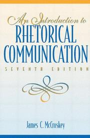 An introduction to rhetorical communication by James C. McCroskey