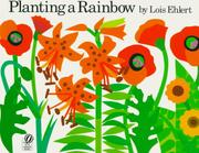 Cover of: Planting a Rainbow (Voyager/Hbj Book)