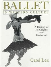 Cover of: Ballet in western culture | Carol Lee