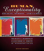 Human exceptionality by Michael L. Hardman
