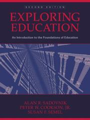 Cover of: Exploring Education | Alan R. Sadovnik, Peter W. Cookson, Susan F. Semel