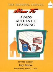 How to assess authentic learning by Kay Burke