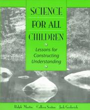 Cover of: Science for All Children | Ralph Martin, Colleen M. Sexton, Jack A. Gerlovich