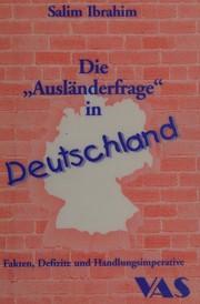 """Die """"Ausländerfrage"""" in Deutschland"""