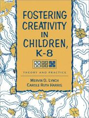 Fostering Creativity in Children, K-8