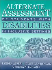 Cover of: Alternate Assessment of Students with Disabilities in Inclusive Settings | Sandra Alper
