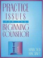 Cover of: Practice Issues for the Beginning Counselor