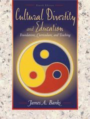 Cover of: Cultural diversity and education | James A. Banks