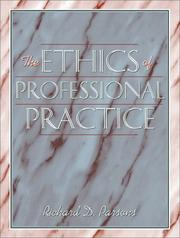 Cover of: The Ethics of Professional Practice