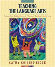 Cover of: Teaching the language arts | Cathy Collins Block