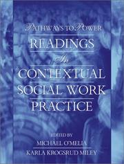Cover of: Pathways to Power: Readings in Contextual Social Work Practice