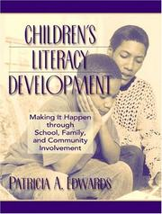 Cover of: Children's Literacy Development: Making It Happen Through School, Family, and Community Involvement