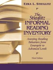 The Stieglitz informal reading inventory by Ezra L. Stieglitz