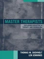 Cover of: Master Therapists | Thomas M. Skovholt