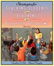 Strategies for teaching students with learning and behavior problems by Candace S. Bos