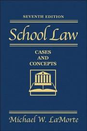 Cover of: School law | Michael W. La Morte