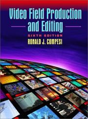 Cover of: Video field production and editing