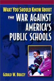 Cover of: What you should know about the war against America's public schools
