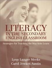Cover of: Literacy in the secondary English classroom | Lynn Langer Meeks