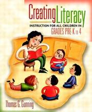 Cover of: Creating Literacy Instruction for All Children in Grades Pre-K to 4