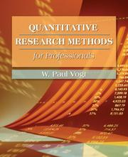 Cover of: Quantitative research methods for professionals | W. Paul Vogt