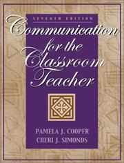 Cover of: Communication for the classroom teacher | Pamela J. Cooper