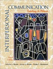 Interpersonal Communication by Steven A. Beebe, Susan J. Beebe, Mark V. Redmond