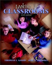 Looking in classrooms by Thomas L. Good