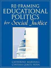 Cover of: Re-Framing Educational Politics for Social Justice | Catherine Marshall