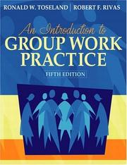 Cover of: Introduction to Group Work Practice, An