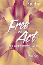 Cover of: Free to Act | Mira Felner