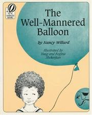 Cover of: The Well-Mannered Balloon | Nancy Willard
