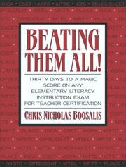 Beating Them All! Thirty Days to a Magic Score on Any Elementary Literacy Instruction Exam for Teacher Certification