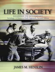 Cover of: Life in Society: Readings to Accompany Sociology | James M. Henslin