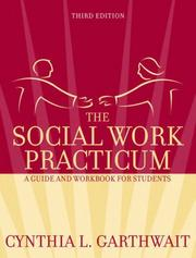 Cover of: The Social Work Practicum | Cynthia L. Garthwait